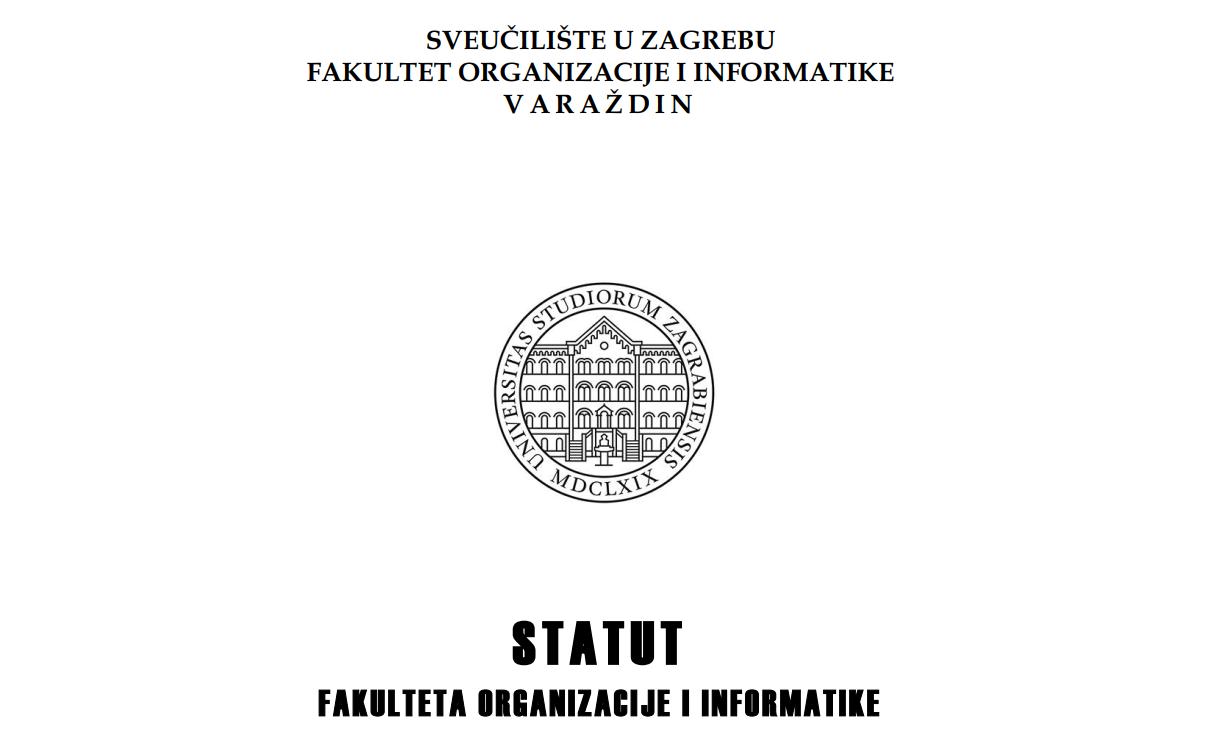 Objavljen Novi Statut Fakulteta Organizacije I Informatike 2019 Foi